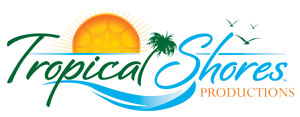 Tropical Shores Productions